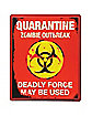 Quarantine Sign - Decorations