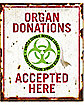 Organ Donations Sign - Decorations