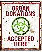 Organ Donations Sign - Decorations