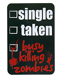 Single Taken Zombie Magnet
