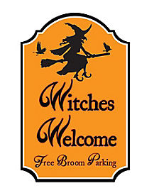 Witches Welcome Parking Sign