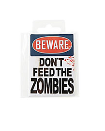Don't Feed the Zombies Magnet - Decorations