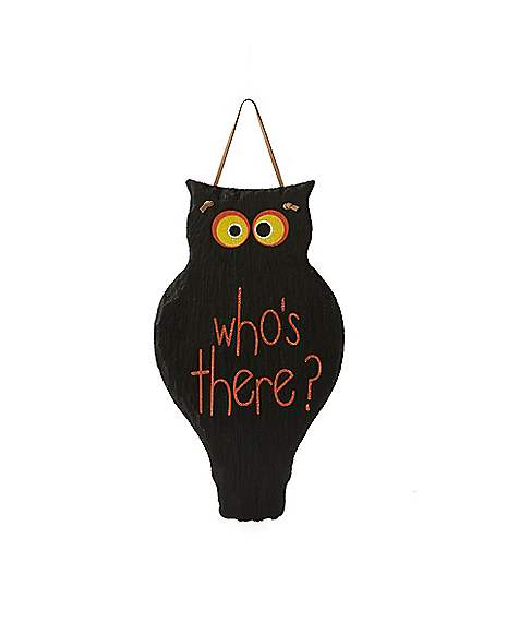 Spirit Halloween Wall Decor : Owl whos there sign decorations spirithalloween
