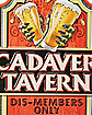 3D Cadaver Tavern Sign - Decorations