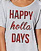 Happy Holla Days Christmas T Shirt