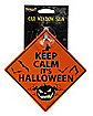 Keep Calm It's Halloween Car Sign
