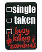 Single Taken Zombie Magnet