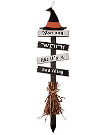 You Say Witch Broom Sign Stake - Decorations