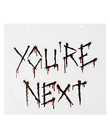 You're Next Wall Cling
