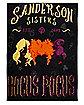Sanderson Sisters Fleece Blanket - Hocus Pocus