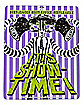It's Showtime Sign - Beetlejuice