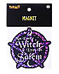 Not Every Witch Lives in Salem Magnet