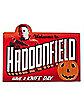 Welcome to Haddonfield Sign - Halloween