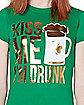 Kiss Me I'm Drunk T Shirt