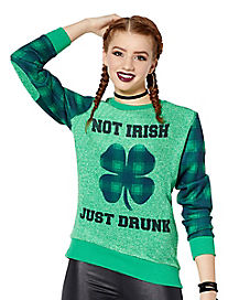 Plaid Shamrock Not Irish Just Drunk Sweatshirt