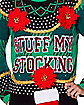 Light-Up Raglan Stuff My Stocking Ugly Christmas Sweater