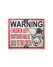 Sold To The Circus Sign